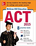 McGraw-Hill Education ACT with DVD-ROM, 2015 Edition, Steven Dulan, 0071831878