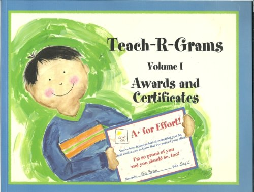 Download Teach-R-Grams, Volume I (1): Awards and Certificates pdf epub