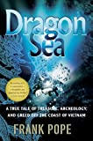 Dragon Sea, Frank Pope, 0156033291