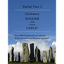 Faclair Part 2: Dictionary English / Scottish Gaelic (Faclair Dictionaries Scottish Gaelic)