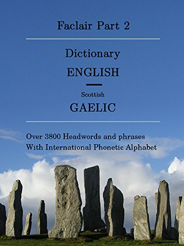 [READ] Faclair Part 2: Dictionary English / Scottish Gaelic (Faclair Dictionaries Scottish Gaelic) ZIP