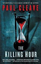 The Killing Hour: A Thriller (Christchurch Noir Crime Series)