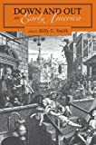 Down and Out in Early America, Billy Gordon Smith, 0271023171