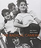 img - for The Radical Camera: New York's Photo League, 1936-1951 book / textbook / text book