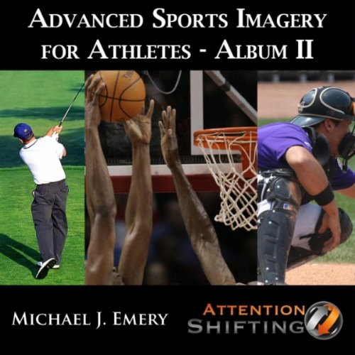 Rest and Recovery 2 - Advanced Sports Imagery for Athletes II - Use Nlp and Guided Imagery to Harness Athletic Peak Performance (Peak Recovery)