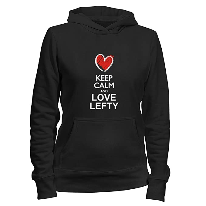 Idakoos Keep calm and love Lefty chalk style - Nombres Masculino - Sudadera con capucha para mujer: Amazon.es: Ropa y accesorios