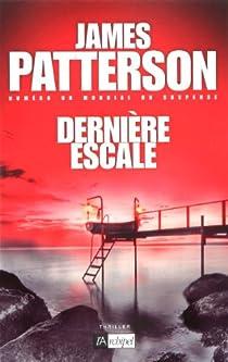 Dernière escale par Patterson