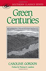 Green Centuries (Southern Classics Series)