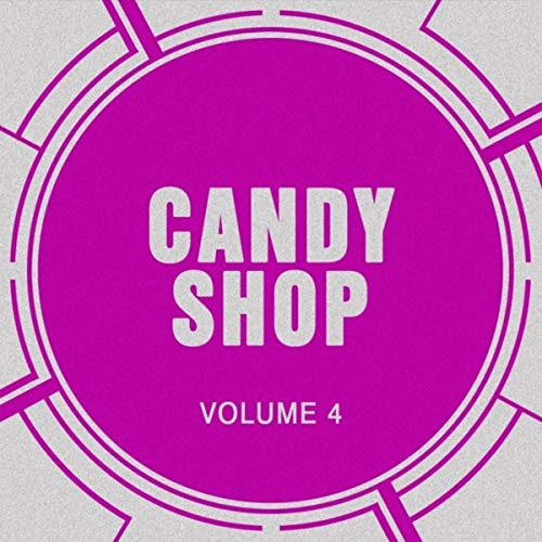 Candy Shop, Vol. 4