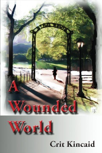 A Wounded World by [Kincaid, Crit]