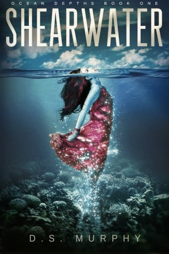 Shearwater, Part One: An Ocean Depths Mermaid Romance