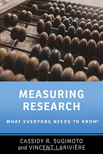 Measuring Research: What Everyone Needs to Know®