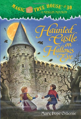 """Haunted Castle on Hallow's Eve - Book #2 of the Magic Tree House """"Merlin Missions"""""""