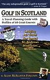 Golf in Scotland, Allan McAllister Ferguson, 0971032637