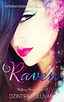 Raven (Halfway House Series Book 2) by [Sullivan, Dzintra]