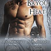 Lian/Roch: Bayou Heat, Book 9 | Laura Wright, Alexandra Ivy