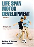 img - for Life Span Motor Development 6th Edition with Web Study Guide book / textbook / text book