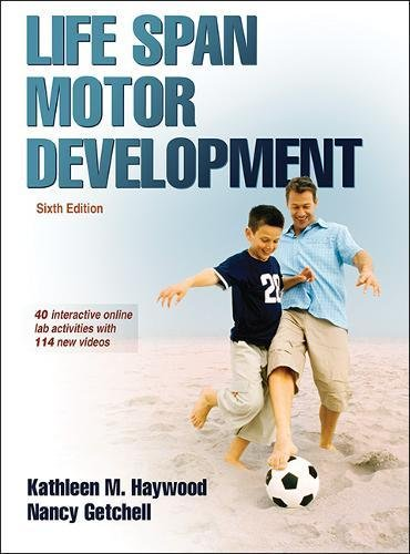 1450456995 - Life Span Motor Development 6th Edition With Web Study Guide