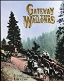 Gateway to the Wallowas, Irene Locke Barklow, 0961818573