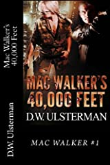 Mac Walker's 40,000 Feet Paperback