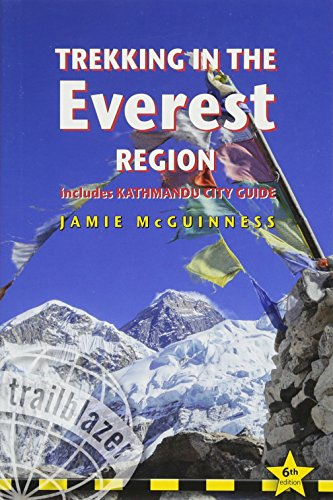 Trekking in the Everest Region: Practical Guide with 27 Detailed Route Maps & 65 Village Plans including Kathmandu City Guide (Trailblazer) (Best Hikes In Germany)