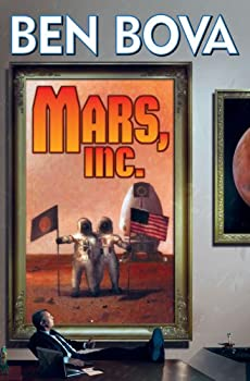 Mars, Inc. by Ben Bova science fiction and fantasy book and audiobook reviews