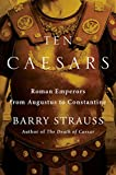 img - for Ten Caesars: Roman Emperors from Augustus to Constantine book / textbook / text book