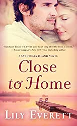 Close to Home: Sanctuary Island Book 5
