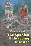The Spanish Kidnapping Disaster, Mary Downing Hahn, 0395556961