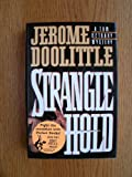 Strangle Hold, Jerome Doolittle, 067170754X