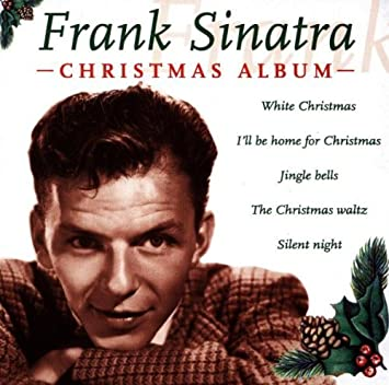 christmas album by frank sinatra 2002 08 30 - Home For Christmas 2002