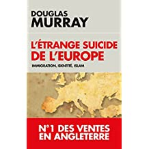 ÉTRANGE SUICIDE DE L'EUROPE (L')