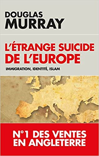 Amazon Fr L Etrange Suicide De L Europe Immigration