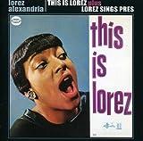 This Is Lorez / Lorez Sings Pres