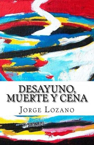 Desayuno, muerte y cena (Spanish Edition) (Bar Cena)