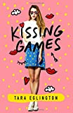 Kissing Games: A Novel (Aurora Skye, 2)