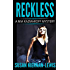 Reckless: Book 1 of the Mia Kazmaroff Mysteries (Mia Kazmaroff Mystery Series)