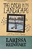 img - for The Body in the Landscape (A Cherry Tucker Mystery) (Volume 5) book / textbook / text book