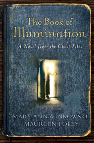The Book of Illumination (Ghost Files, Book