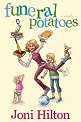 Funeral Potatoes Kindle Edition