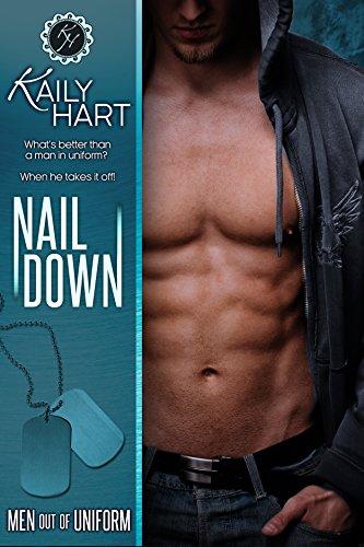 (Nail Down (Men out of Uniform Book 2) )