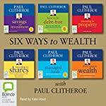Six Ways to Wealth with Paul Clitheroe | Paul Clitheroe