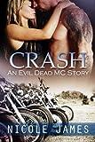 Crash: An Evil Dead MC Story (The Evil Dead MC Series) (Volume 2)