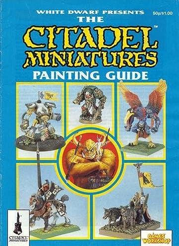 citadel miniatures painting guide white dwarf presents games rh amazon com Citadel Paint Orange Citadel Paint Orange