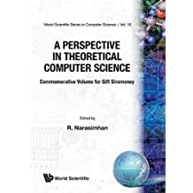 A Perspective in Theoretical Computer Science: Commemorative Volume for Gift Siromoney