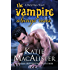 The Vampire Always Rises (Dark Ones Book 11)