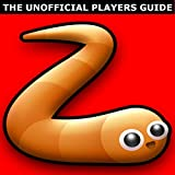 #6: Slither.io: The Unofficial Underground Tips & Secrets Guide