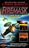 img - for Firemask (The last legion) by Chris Bunch (30-Mar-2000) Mass Market Paperback book / textbook / text book