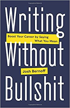 Image result for writing without bullshit