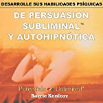 Desarrolle Sus Habilidades Psiquicas [Develop Your Psychic Abilities] | Barrie Konicov